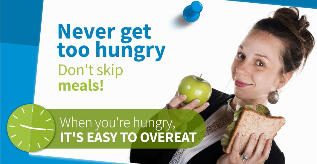 Don't skip meals