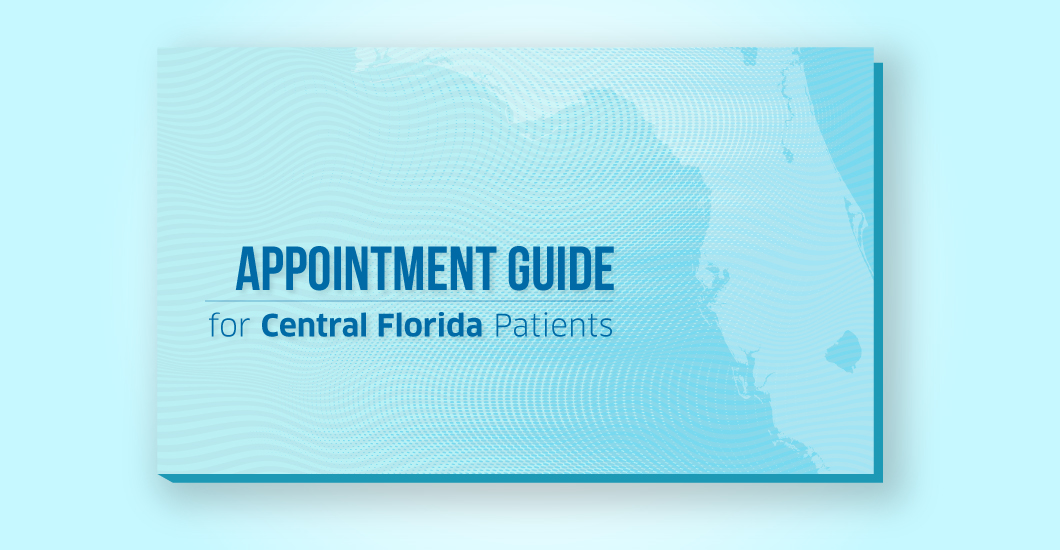 Appointment guide for Central Florida patients