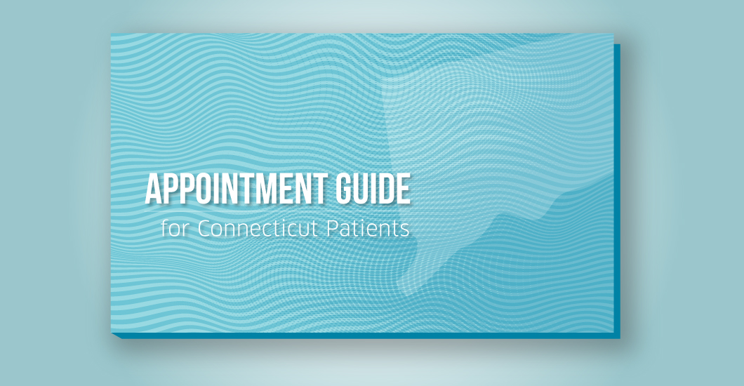 Appointment guide for Connecticut patients
