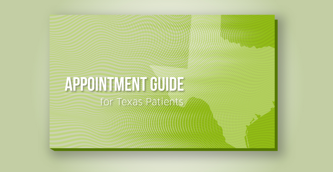 Appointment guide for Texas patients