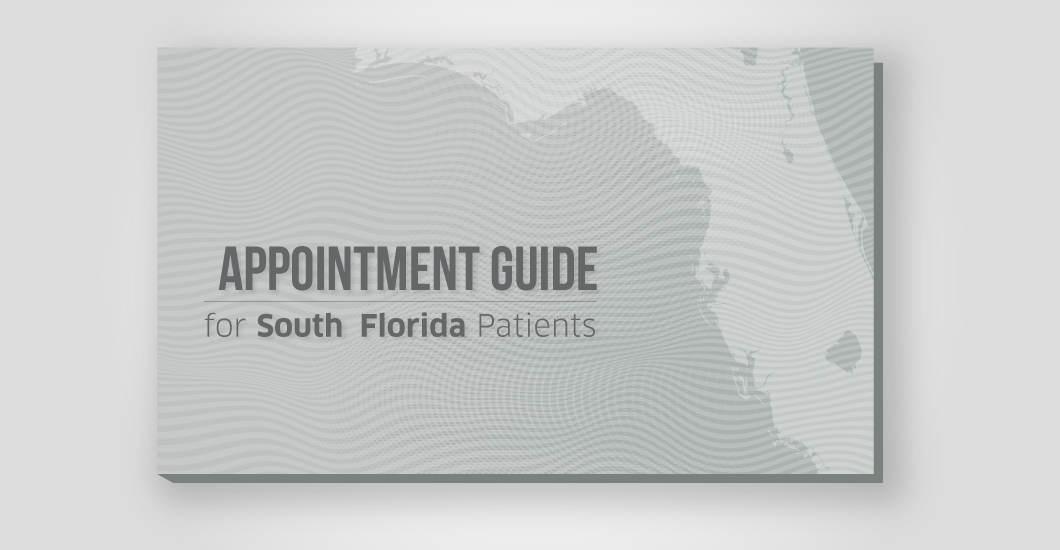Appointment guide for South Florida patients