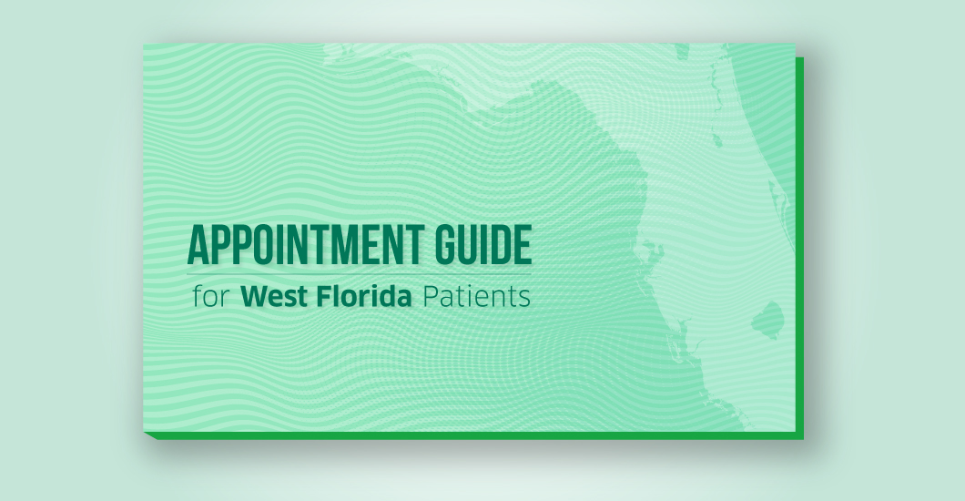 Appointment guide for West Florida patients
